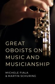 Great Oboists on Music and Musicianshi