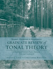 Graduate Review of Tonal Theory Student Workbook