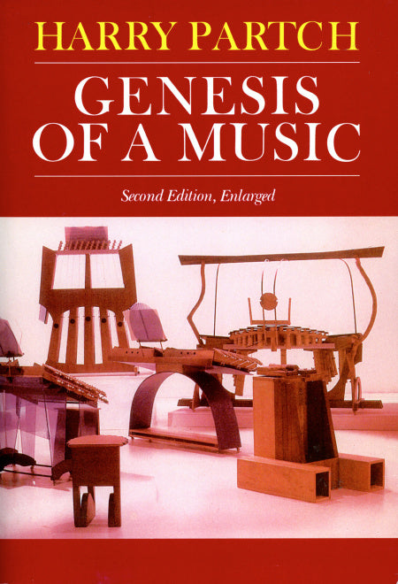 Genesis Of A Music An Account Of A Creative Work, Its Roots, And Its Fulfillments, Second Edition