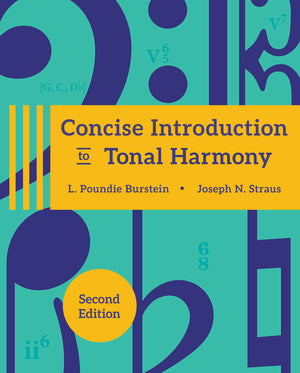 Concise Introduction to Tonal Harmony 2nd Edition
