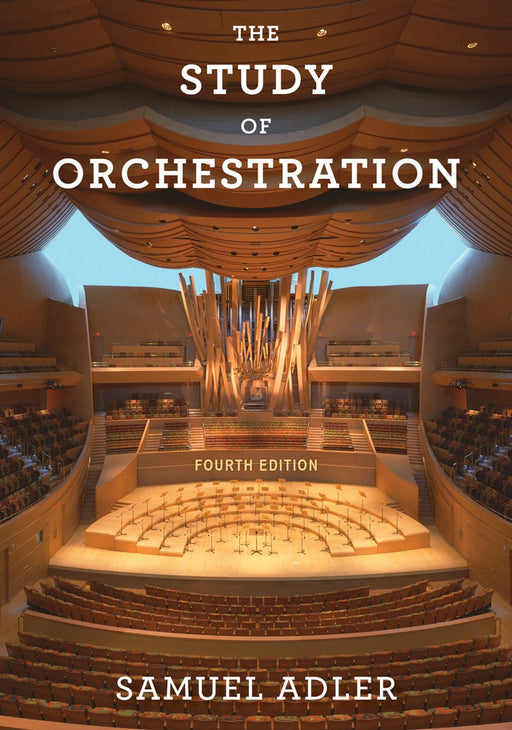 The Study of Orchestration 4th Edition (Softcover)