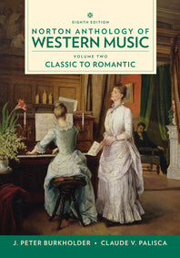 Norton Anthology of Western Music Vol. 2 8th edition