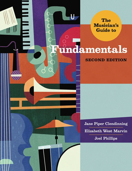 The Musician's Guide to Fundamentals (2nd Edition)