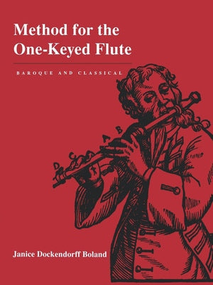 Method for the One-Keyed Flute