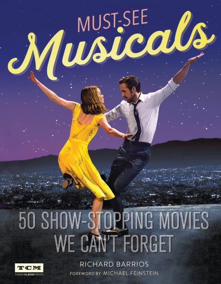 Must-See Musicals 50 Show-Stopping Movies We Can't Forget