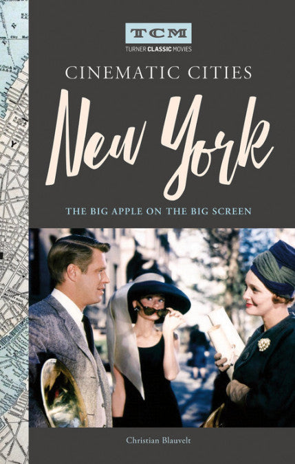 Turner Classic Movies Cinematic Cities: New York