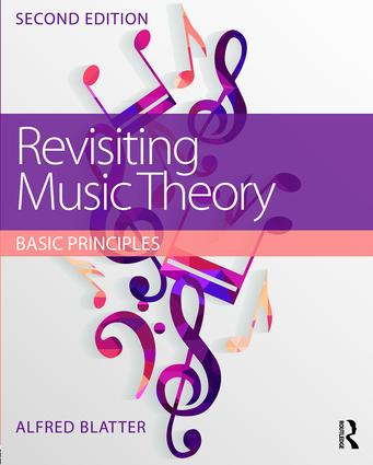 Revisiting Music Theory: Basic Principles 2nd edition