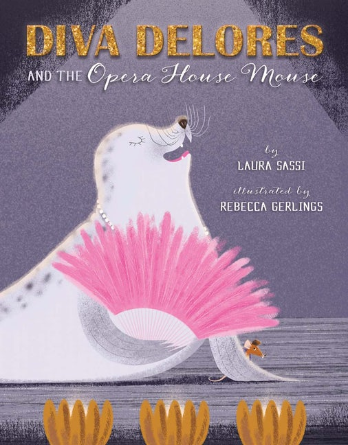 Diva Dolores and the Opera House Mouse