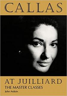 Callas at Juilliard: The Master Classes