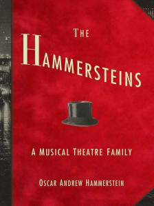 The Hammersteins: A Musical Theater Family