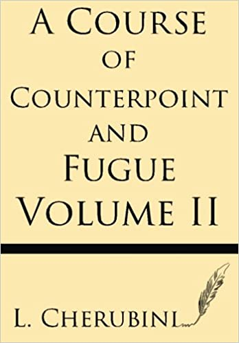 A Course of Counterpoint and Fugue Vol. 2