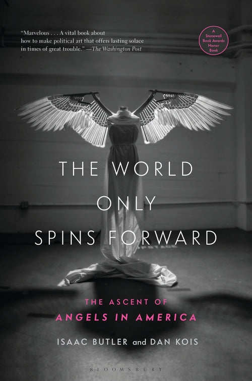 World Only Spins Forward: The Ascent of Angels in America