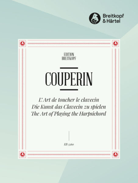 Couperin L'art de toucher le Clavecin (The Art of Playing the Keyboard)
