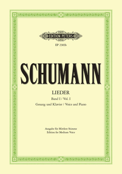 Schumann Complete Songs Vol. 1: 77 Songs Medium Voice