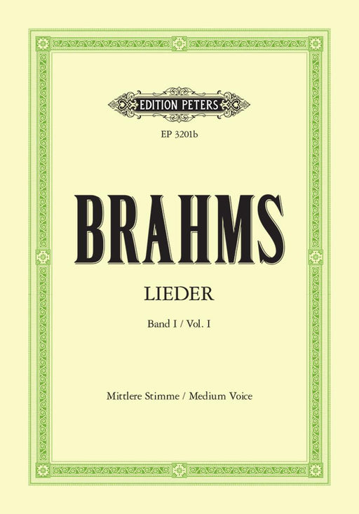 Brahms Complete Songs Volume 1: 51 Songs