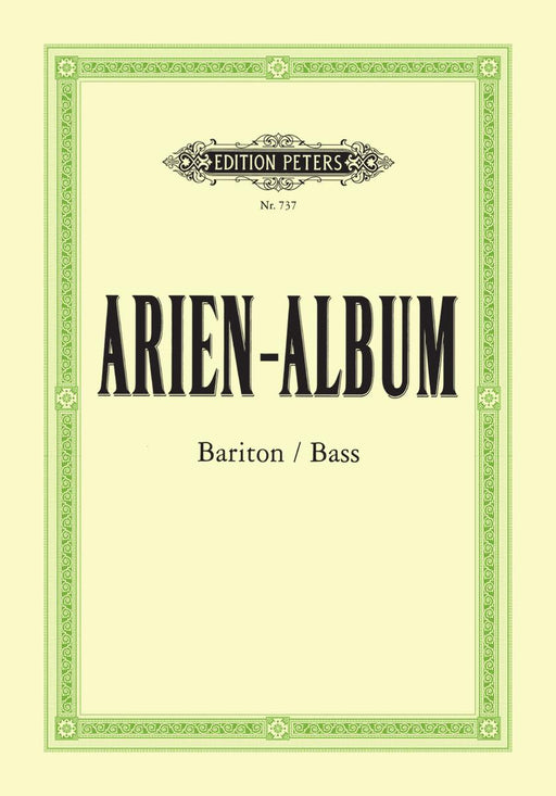 Aria Album - Famous Arias for Baritone and Bass