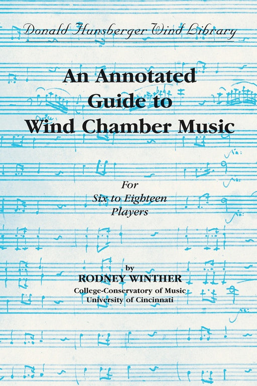 An Annotated Guide to Wind Chamber Music