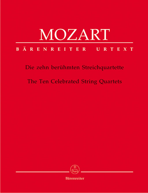 Mozart The Ten Celebrated String Quartets