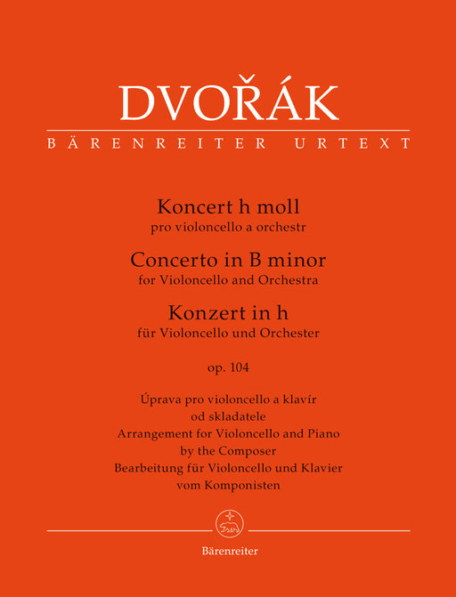Dvorak Concerto for Violoncello and Orchestra B minor op. 104 (Arrangement for Violoncello and Piano by the Composer)