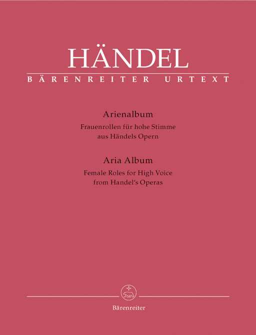 Handel Aria Albums from Handel's Operas -Female Roles for High Voice-
