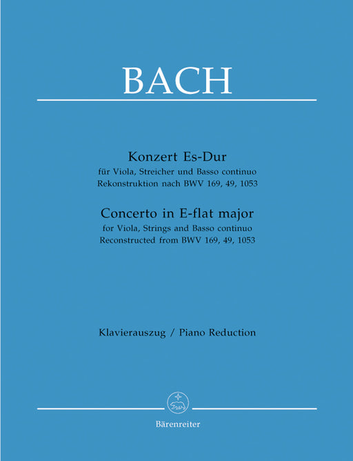 Bach Concerto for Viola, Strings and Bc E-flat major -Reconstructed from BWV 169, 49, 1053-