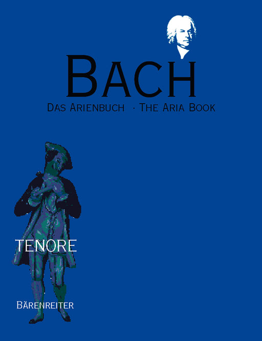 Bach The Aria Book. Tenor -Volume with detailed booklet in English-