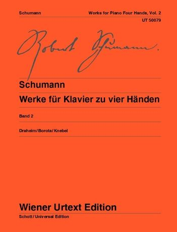Schumann: Works for Piano 4 Hands Volume 2