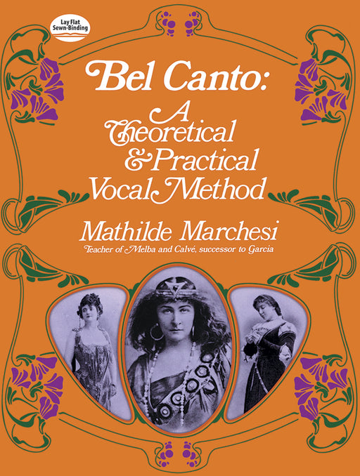 Marchesi Bel Canto: A Theoretical and Practical Vocal Method