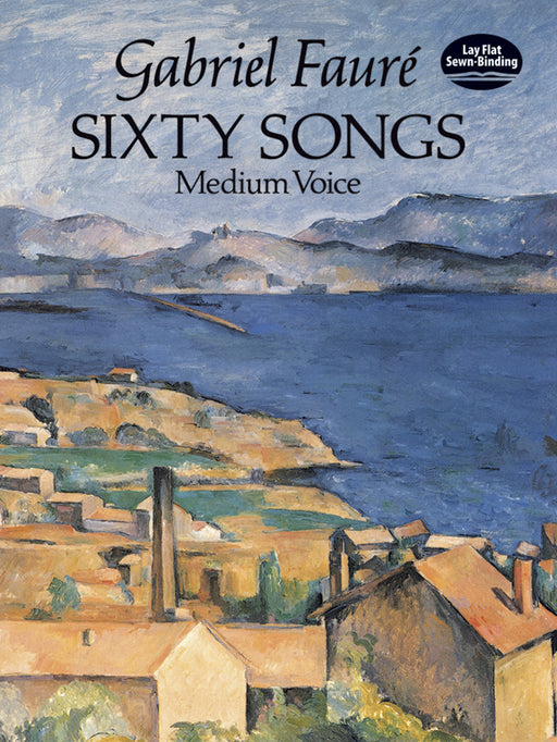 Faure Sixty Songs Medium Voice