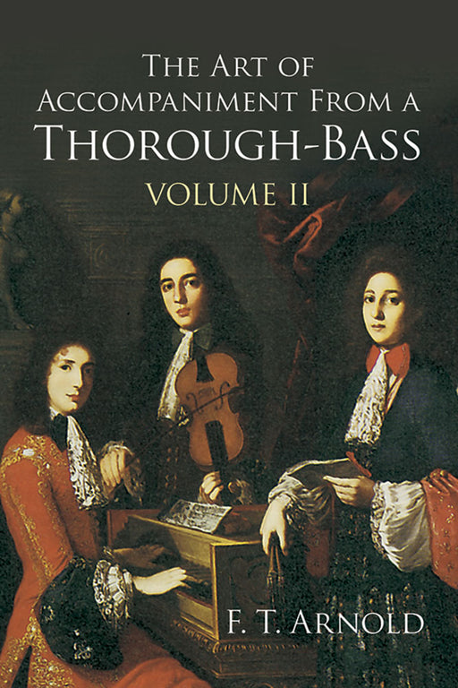 The Art of Accompaniment from a Thorough-Bass Volume 2