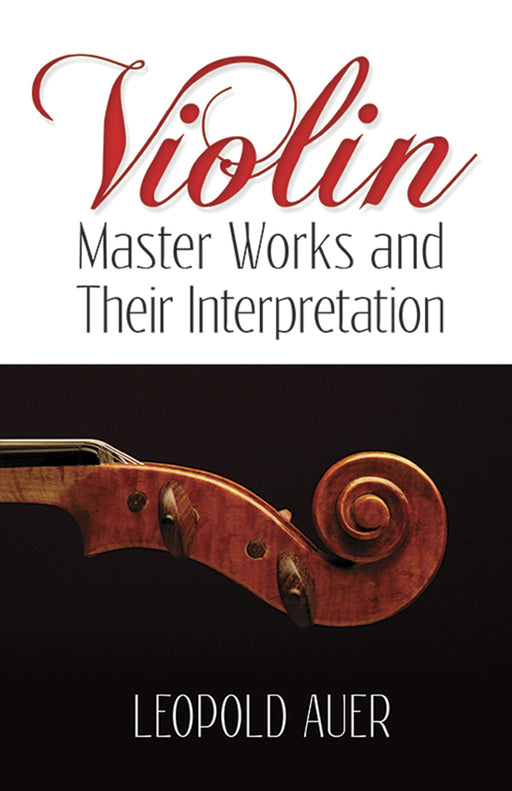 Violin Master Works and Their Interpretation