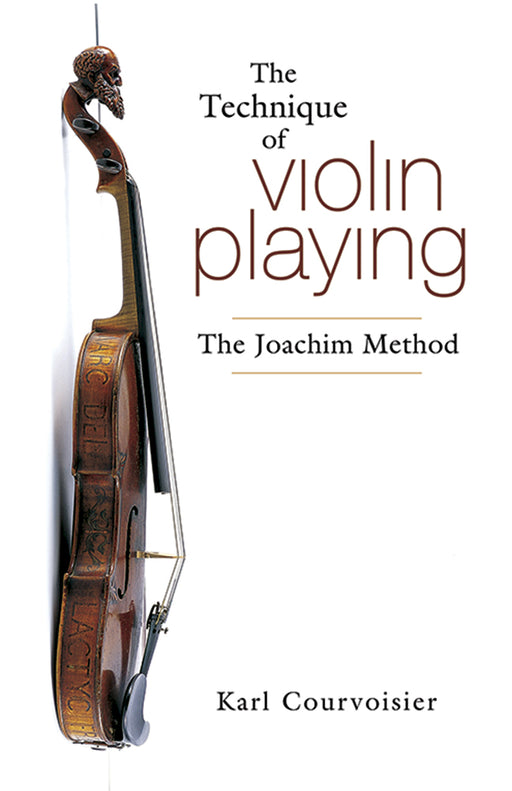 Courvoisier The Technique of Violin Playing: The Joachim Method