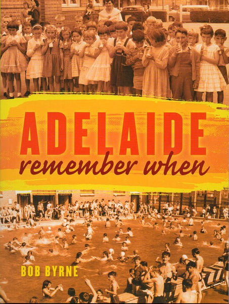 Book; Adelaide Remember When