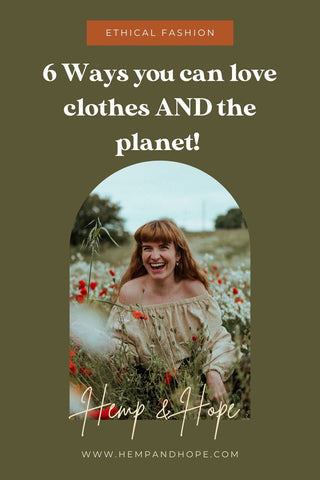 6 ways to love clothes and the environment