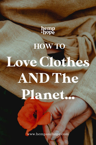 how to love clothes without harming the environment