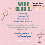 Wine Club 2. International Womens Day Wine Tasting!