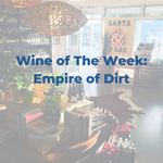 Wine of the Week - Empire of Dirt