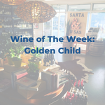 Wine of the Week - Golden Child Red