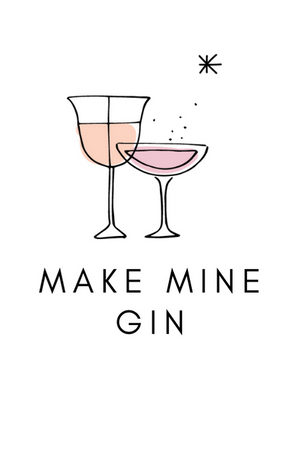 Make Mine Gin