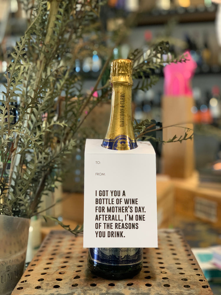I Got You A Bottle Of Wine - Gift Card
