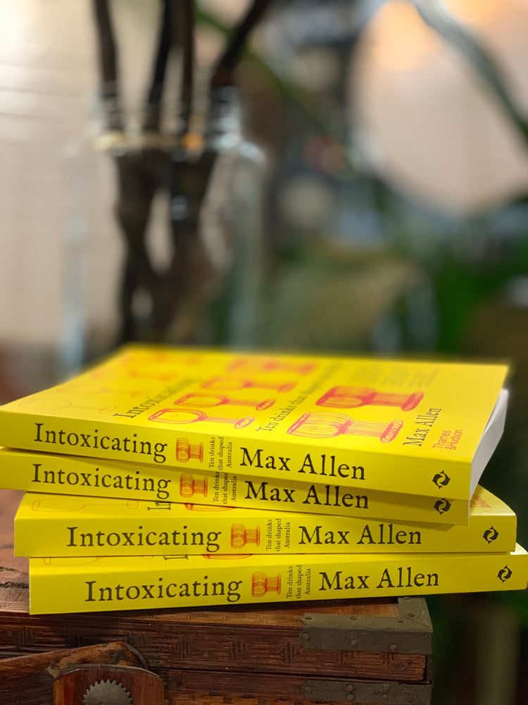 Intoxicating by Max Allen