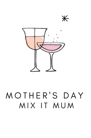 Mother's Day - Mix it Mum