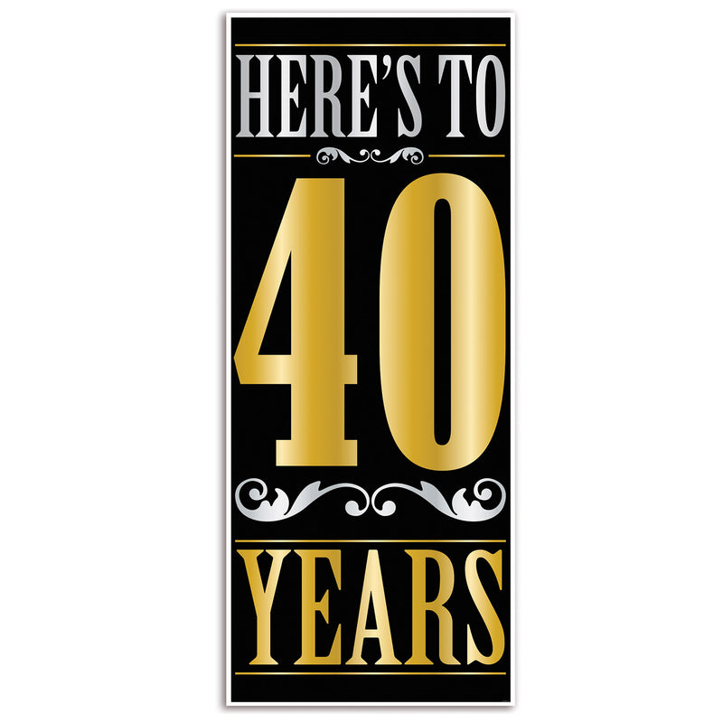 Here's To 40 Years Door Cover by Beistle - 40th Birthday Party Decorations