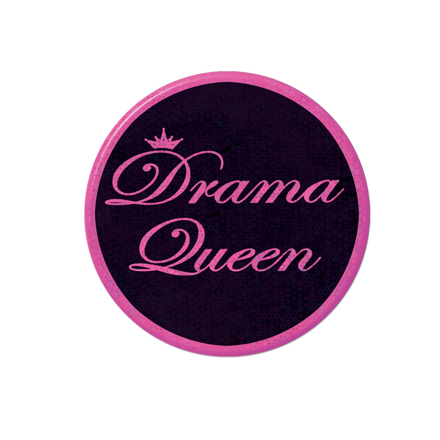 Drama Queen Button by Beistle - Diva/Drama Queen Theme Decorations