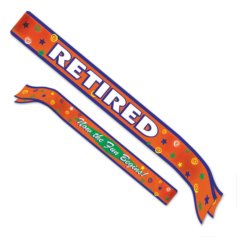 Retired Now The Fun Begins! Satin Sash by Beistle - Retirement Theme Decorations