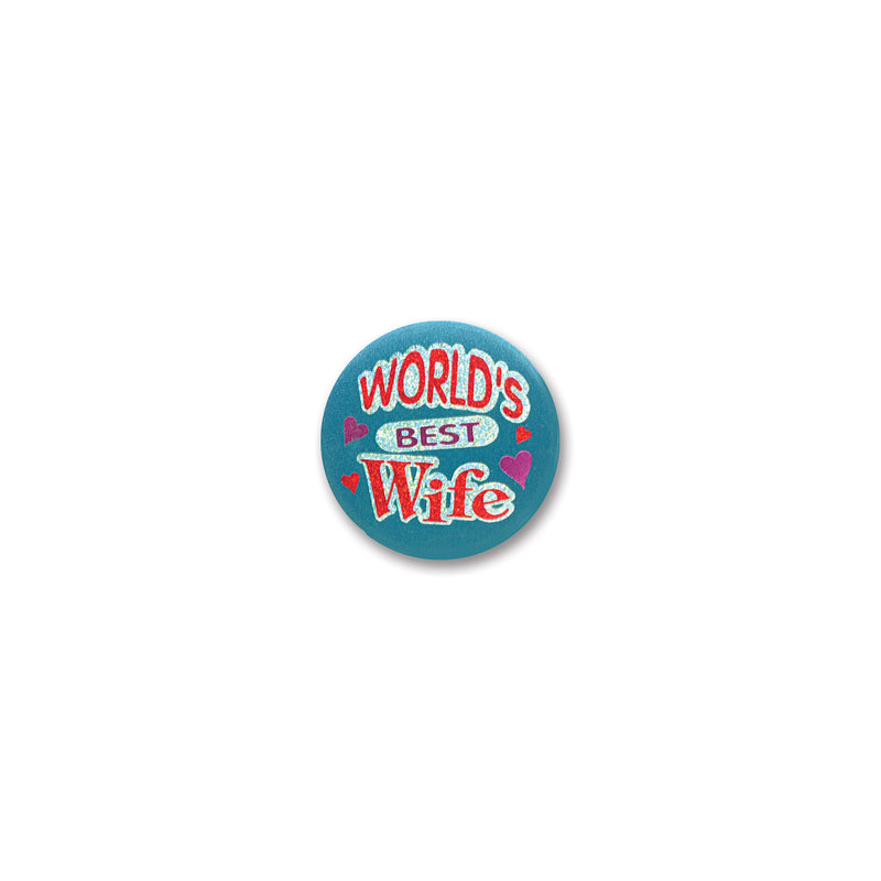 World's Best Wife Satin Button by Beistle - Mother's Day Theme Decorations