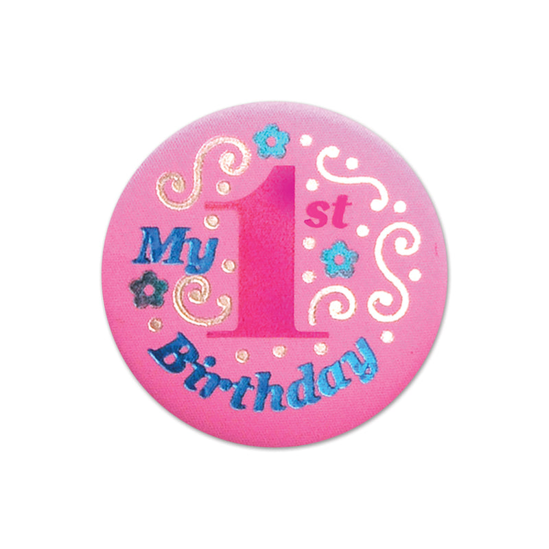 My 1st Birthday Satin Button, pink by Beistle - 1st Birthday Party Decorations