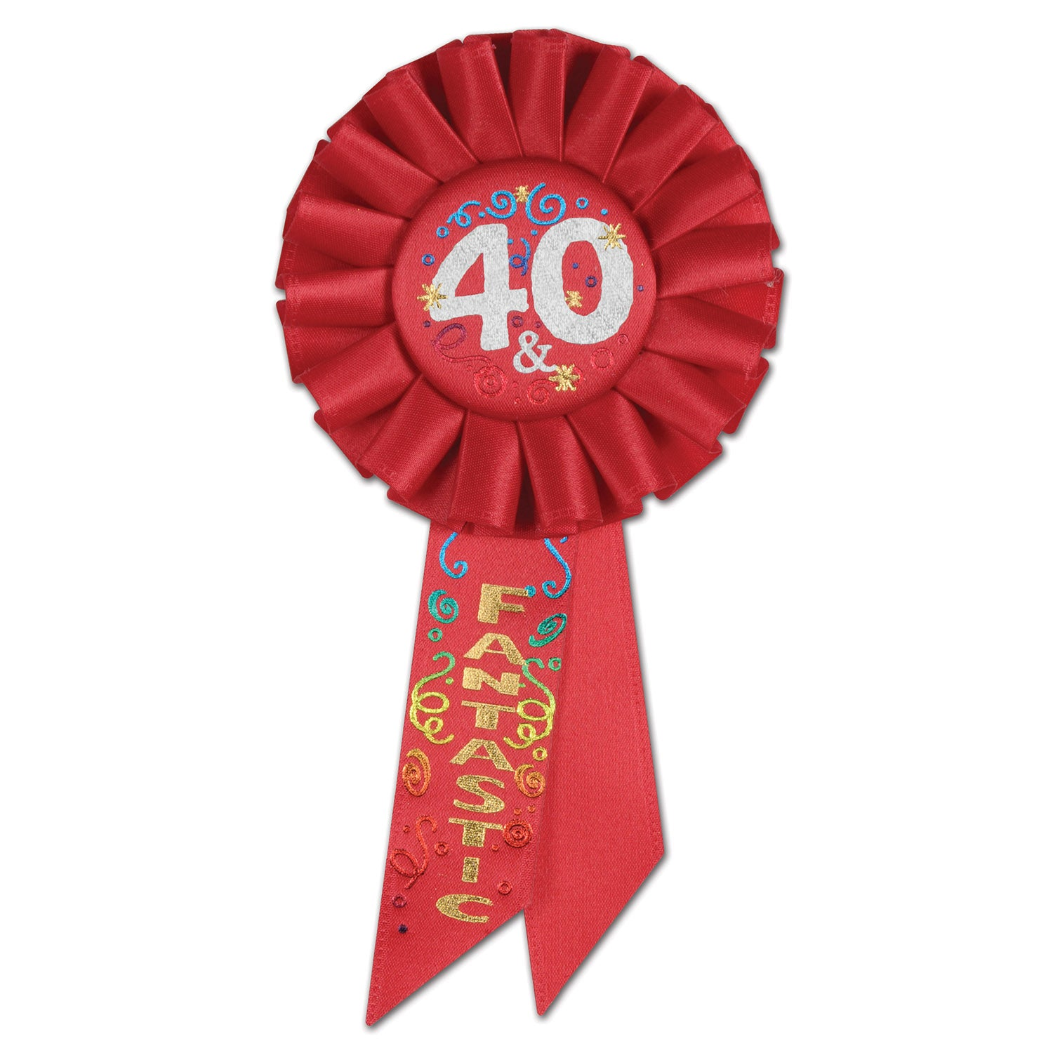 40 & Fantastic Rosette by Beistle - 40th Birthday Party Decorations