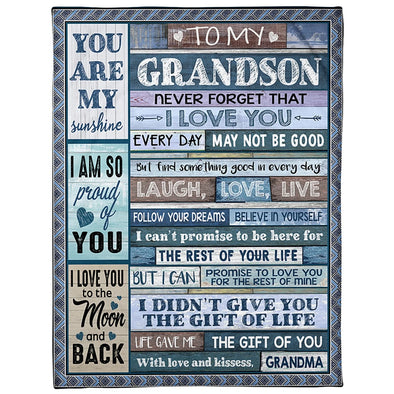 Grandson Blanket - To My Grandson Never Forget That I Love You Find Something Good In Every Day Laugh Love Live Fleece Blanket - LOP Store