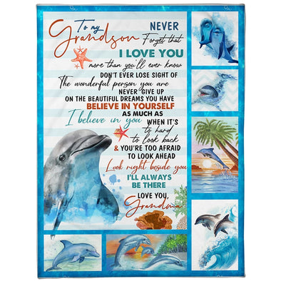 Grandson Blanket - To My Grandson I Believe In You Never Give Up On The Beautiful Dreams You Have I'll Always Be There Fleece Blanket - LOP Store